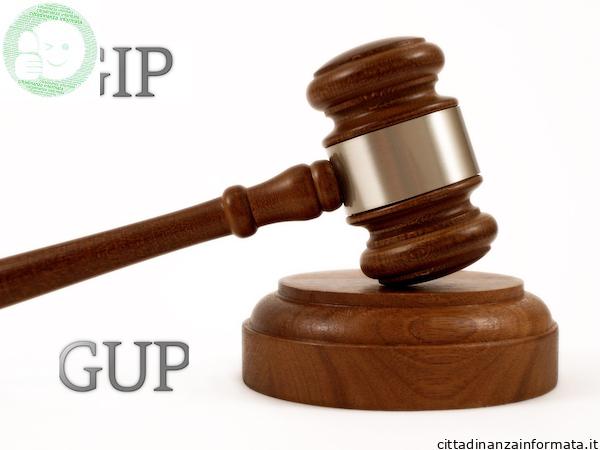 GIP e GUP nel procedimento penale